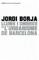 LLUMS I OMBRES DE L'URBANISME DE BARCELONA.BUE-235-RUST