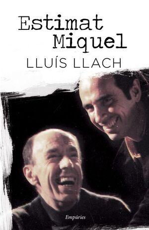 ESTIMAT MIQUEL (INCLOU 2 CDS DE LLACH I MARTI I POL), EMPURIES-DURA