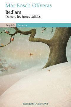 BEDLAM (DARRERE LES HORES CÀLIDES). EMPURIES-NARRATIVA-429