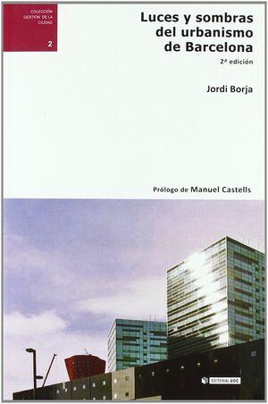 LUCES Y SOMBRAS DEL URBANISMO DE BARCELONA (2ª EDICIÓN)