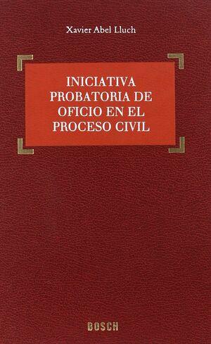 INICIATIVA PROBATORIA DE OFICIO EN EL PROCESO CIVI