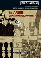 14 D´ABRIL.LA CATALUNYA REPUBLICANA (1931-1939).COSSETANIA-EN GUARDIA-2-RUST