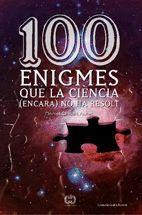 100 ENIGMES QUE LA CIÈNCIA (ENCARA) NO HA RESOLT.COSSETANIA-RUST