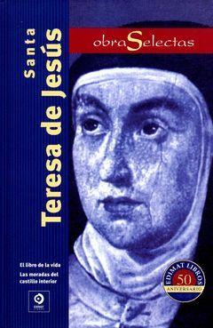 OBRAS SELECTAS DE SANTA TERESA DE JESÚS