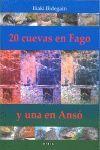 20 CUEVAS EN FAGO Y UNA EN ANSO