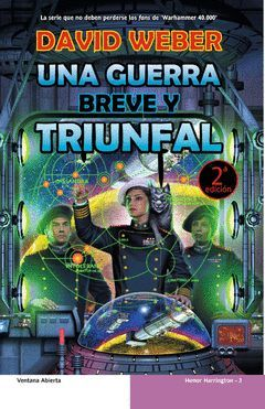 HONOR HARRINGTON-3.GUERRA BREVE Y TRIUNFAL