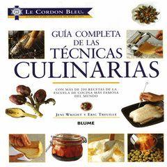 TECNICAS CULINARIAS,GUIA COMPLETA DE LAS.BLUME-LE CORDON BLEU-G-DURA