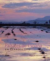 PAISAJES DE ESPAÑA EN CLAROSCURO.BLUME-G-DURA