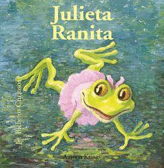 JULIETA RANITA. BICHITOS CURIOSOS.BLUME