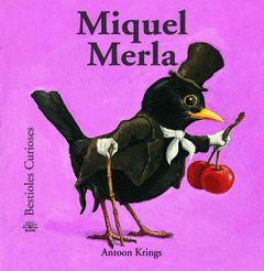 BESTIOLES CURIOSES. MIQUEL MERLA