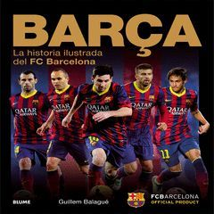 BARÇA. LA HISTORIA ILUSTRADA DEL FC BARCELONA.BLUME-DURA