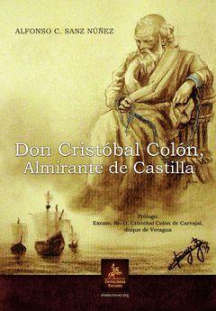 DON CRISTÓBAL COLÓN, ALMIRANTE DE CASTILLA