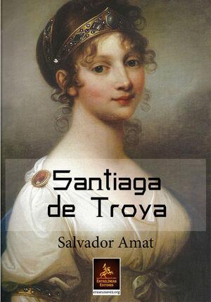 SANTIAGA DE TROYA