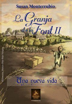 LA GRANJA DE LA FONT II