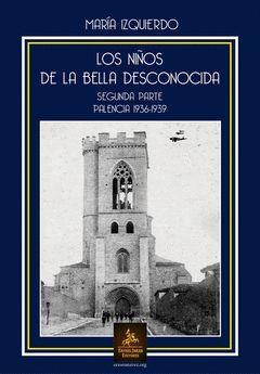 LOS NIÑOS DE LA BELLA DESCONOCIDA. SEGUNDA PARTE