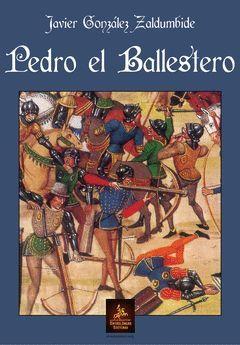 PEDRO EL BALLESTERO