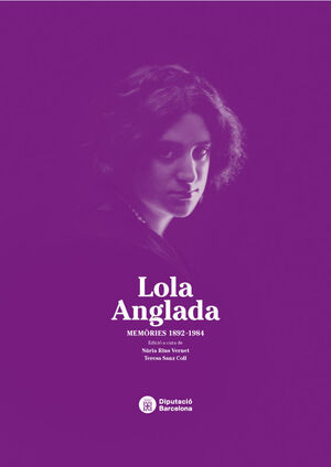 LOLA ANGLADA: MEMÒRIES 1892-1984