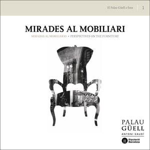MIRADES AL MOBILIARI: CATÀLEG DE L'EXPOSICIÓ PERMANENT / MIRADAS AL MOBILIARIO: