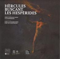 HÈRCULES BUSCANT LES HESPÈRIDES / HÉRCULES BUSCANDO LAS HESPÉRIDES / HERCULES  S