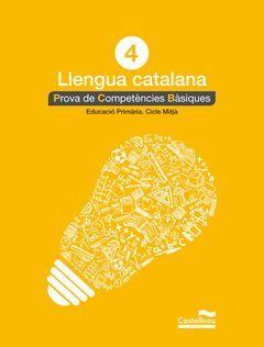 LLENGUA CATALANA 4T. PROVA DE COMPETÈNCIES BÀSIQUES