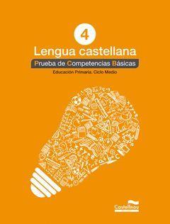 LENGUA CASTELLANA 4º. PRUEBA DE COMPETENCIAS BÁSICAS
