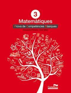 MATEMÀTIQUES 3R. PROVA DE COMPETÈNCIES BÀSIQUES