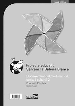 PROJECTE SBB, CONEIXEMENT DEL MEDI NATURAL, SOCIAL I CULTURAL, 2 EDUCACIÓ PRIMÀR