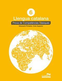 LLENGUA CATALANA 6È. PROVA DE COMPETÈNCIES BÀSIQUES