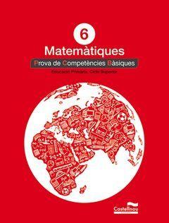 MATEMÀTIQUES 6È. PROVA DE COMPETÈNCIES BÀSIQUES