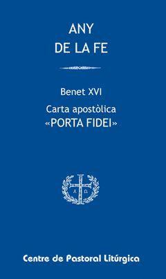 ANY DE LA FE. BENET XVI CARTA APOSTÒLICA PORTA FIDEI