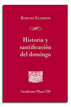 HISTORIA Y SANTIFICACIÓN DEL DOMINGO