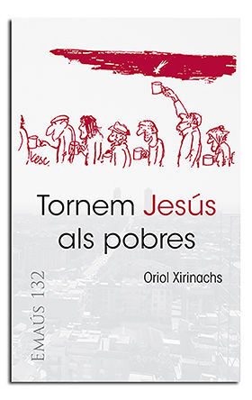 TORNEM JESÚS ALS POBRES