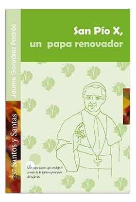 SAN PIO X, UN PAPA RENOVADOR