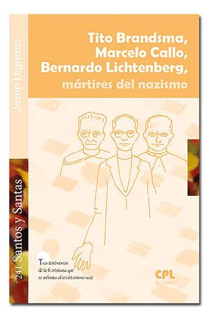 TITO GRANDSMA, MARCELO CALLO, BERNARDO LICHTENBERG