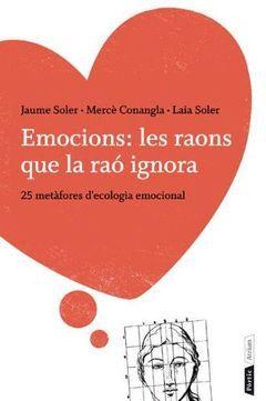 EMOCIONS: LES RAONS QUE LA RAO IGNORA