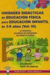 EDUCACION FISICA, EDUCACION INFANTIL, 3-6 AÑOS.VOL 3. UNIDADES DIDACTICAS 3.WANCEULEN