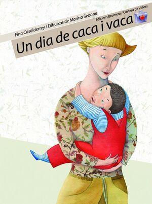 UN DIA DE CACA I VACA.CARTERA DE VALORS