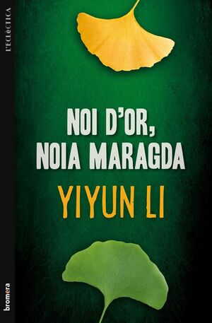 NOI D'OR, NOIA MARAGDA. BROMERA-214-RUST