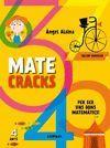 MATECRACKS. ACTIVITATS DE COMPETENCIA MATEMATICA: NOMBRES, GEOMETRIA, MESURA, LO