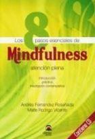 LOS 8 PASOS ESENCIALES DE MINDFULNESS