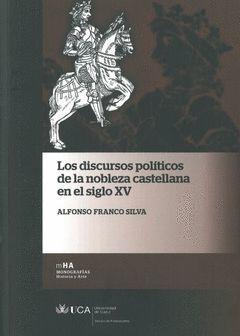 LOS DISCURSOS POLITICOS DE LA NOBLEZA CASTELLANA EN EL SIGLO