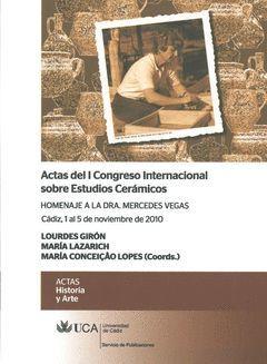 ACTAS DEL I CONGRESO INTERNACIONAL SOBRE ESTUDIOS CERÁMICOS