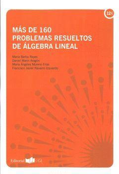MAS DE 160 PROBLEMAS RESUELTOS DE ALGEBRA LINEAL