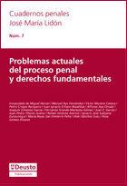PROBLEMAS ACTUALES DEL PROCESO PENAL Y DERECHOS FUNDAMENTALES