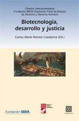 BIOTECNOLOGÍA, DESARROLLO Y JUSTICIA.