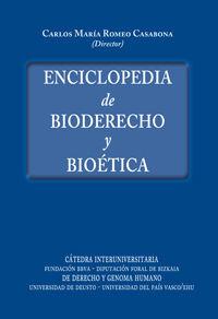 ENCICLOPEDIA DE BIODERECHO Y BIOÉTICA. 2 TOMOS.