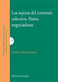SUJETOS DEL CONVENIO COLECTIVO PARTES NEGOCIADORAS