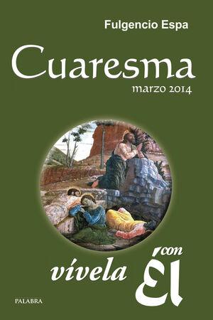 CUARESMA 2014, CON ÉL