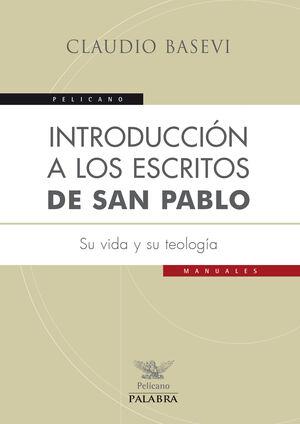 INTRODUCCIÓN A LOS ESCRITOS DE SAN PABLO