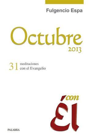 OCTUBRE 2013, CON ÉL